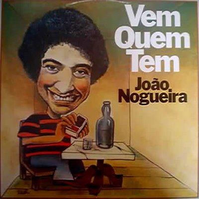 """A capa do LP """"Vem Que Tem"""" de João Nogueira de 1972: um samba de botequim e a camisa rubro-negra presente na ilustração."""